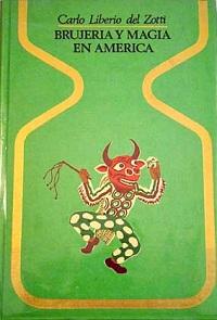Brujeria y magia en america - Coleccion Otros mundos