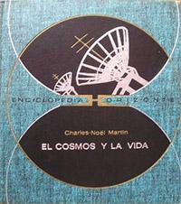 El cosmos y la vida - Coleccion Otros mundos
