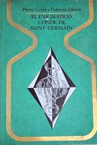 El enigmatico conde de Saint-Germain - Coleccion Otros mundos