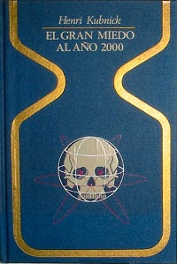 El gran miedo al año 2000 - Coleccion Otros mundos