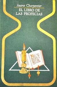 El libro de las profecias - Coleccion Otros mundos