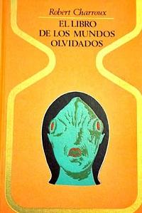 El libro de los mundos olvidados - Coleccion Otros mundos