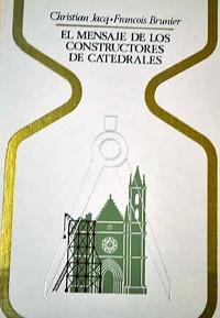 El mensaje de los constructores de catedrales - Coleccion Otros mundos