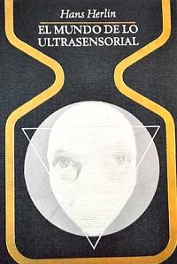 El mundo de lo ultrasensorial - Coleccion Otros mundos