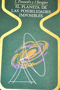 El planeta de las posibilidades imposibles - Coleccion Otros mundos