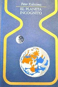 El planeta incognito - Coleccion Otros mundos