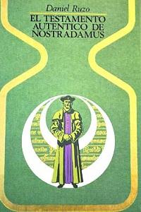 El testamento autentico de Nostradamus - Coleccion Otros mundos