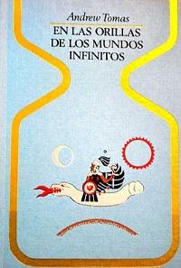 En las orillas de los mundos infinitos - Coleccion Otros mundos