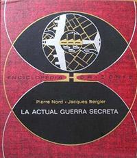 La actual guerra secreta - Coleccion Otros mundos