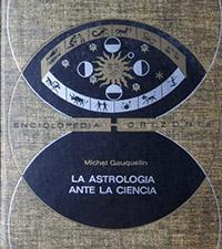 La astrologia ante la ciencia - Coleccion Otros mundos