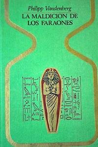 La maldicion de los faraones - Coleccion Otros mundos