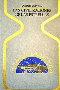 Las civilizaciones de las estrellas - Coleccion Otros mundos