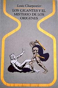Los gigantes y el misterio de los origenes - Coleccion Otros mundos