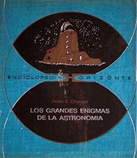Los grandes enigmas de la astronomia - Coleccion Otros mundos