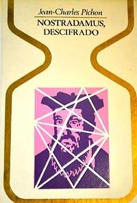 Nostradamus, descifrado - Coleccion Otros mundos