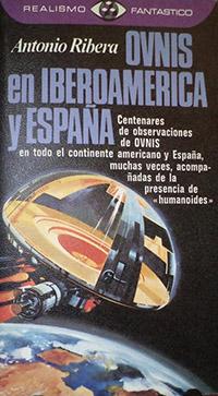 Ovnis en iberoamerica y españa - Coleccion Otros mundos