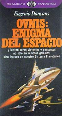 Ovnis: enigma del espacio - Coleccion Otros mundos