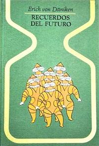 Recuerdos del futuro - Coleccion Otros mundos