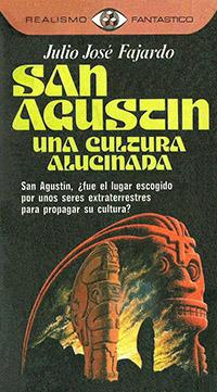 San Agustin una cultura alucinada - Coleccion Otros mundos