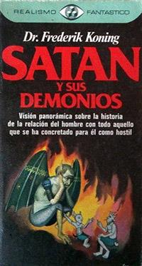 Satan y sus demonios - Coleccion Otros mundos