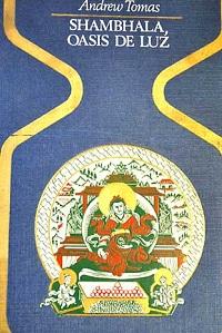 Shambhala, oasis de luz - Coleccion Otros mundos