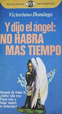 Y dijo el angel no habra mas tiempo - Coleccion Otros mundos