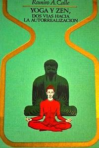 Yoga y zen - Coleccion Otros mundos